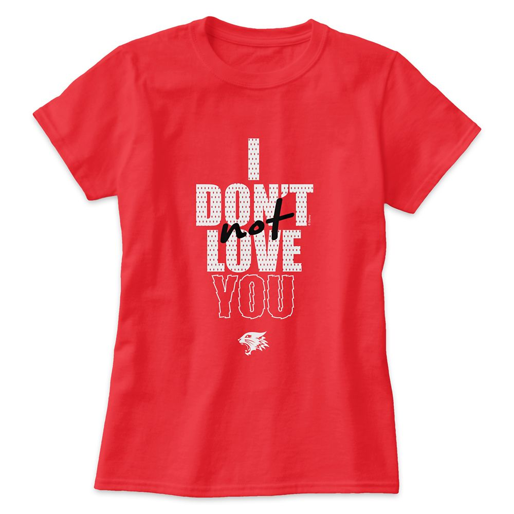 I Don't Not Love You T-Shirt for Women – High School Musical: The Musical: The Series – Customized