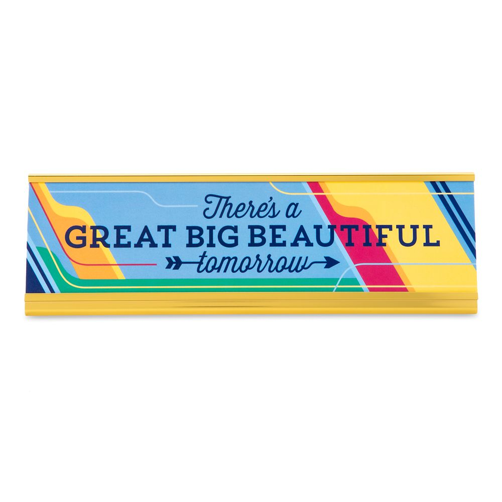There's a Great Big Beautiful Tomorrow Desk Nameplate