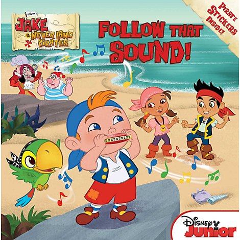 Follow That Sound! Book - Jake and the Never Land Pirates