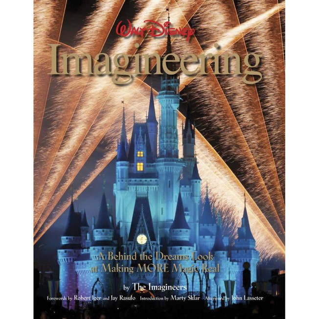 Walt Disney Imagineering: A Behind the Dreams Look at Making More Magic Real Book