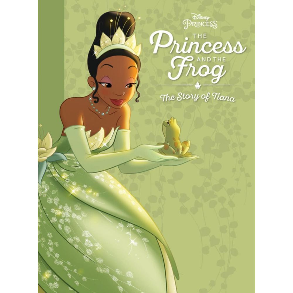 The Princess and the Frog: The Story of Tiana Book