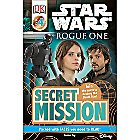Rogue One: A Star Wars Story Secret Mission Book