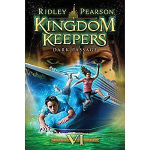 Kingdom Keepers: Dark Passage – Book Six