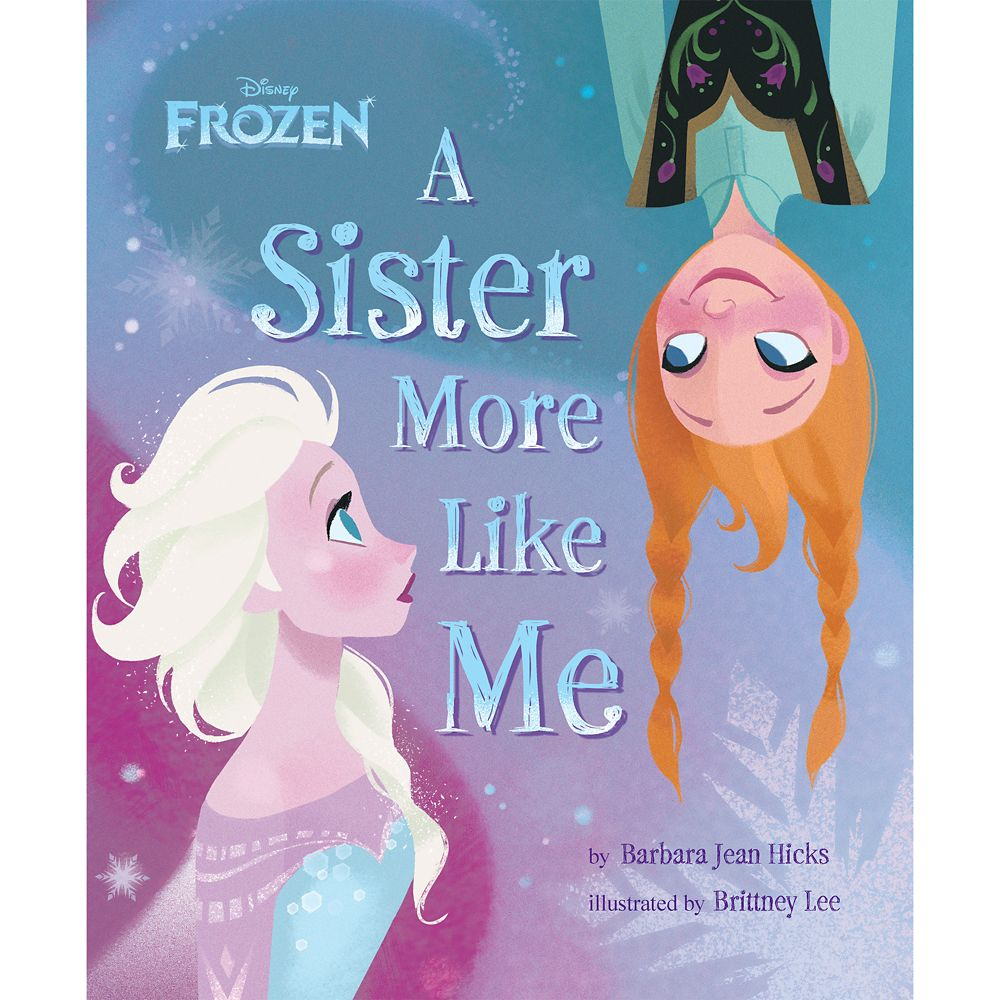Frozen: A Sister More Like Me Book
