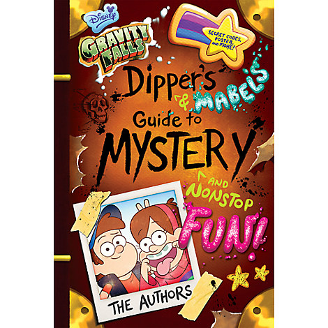 Gravity Falls: Dipper and Mabel's Guide to Mystery and Nonstop Fun! Book