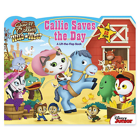 Sheriff Callie's Wild West: Callie Saves the Day Book