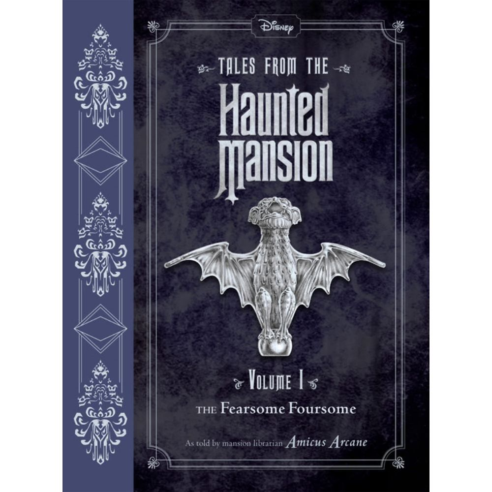 Tales from The Haunted Mansion Volume I: The Fearsome Foursome