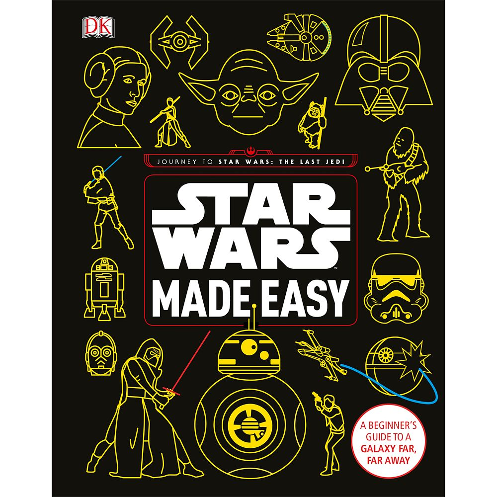 Star Wars Made Easy: A Beginner's Guide to a Galaxy Far, Far Away Book