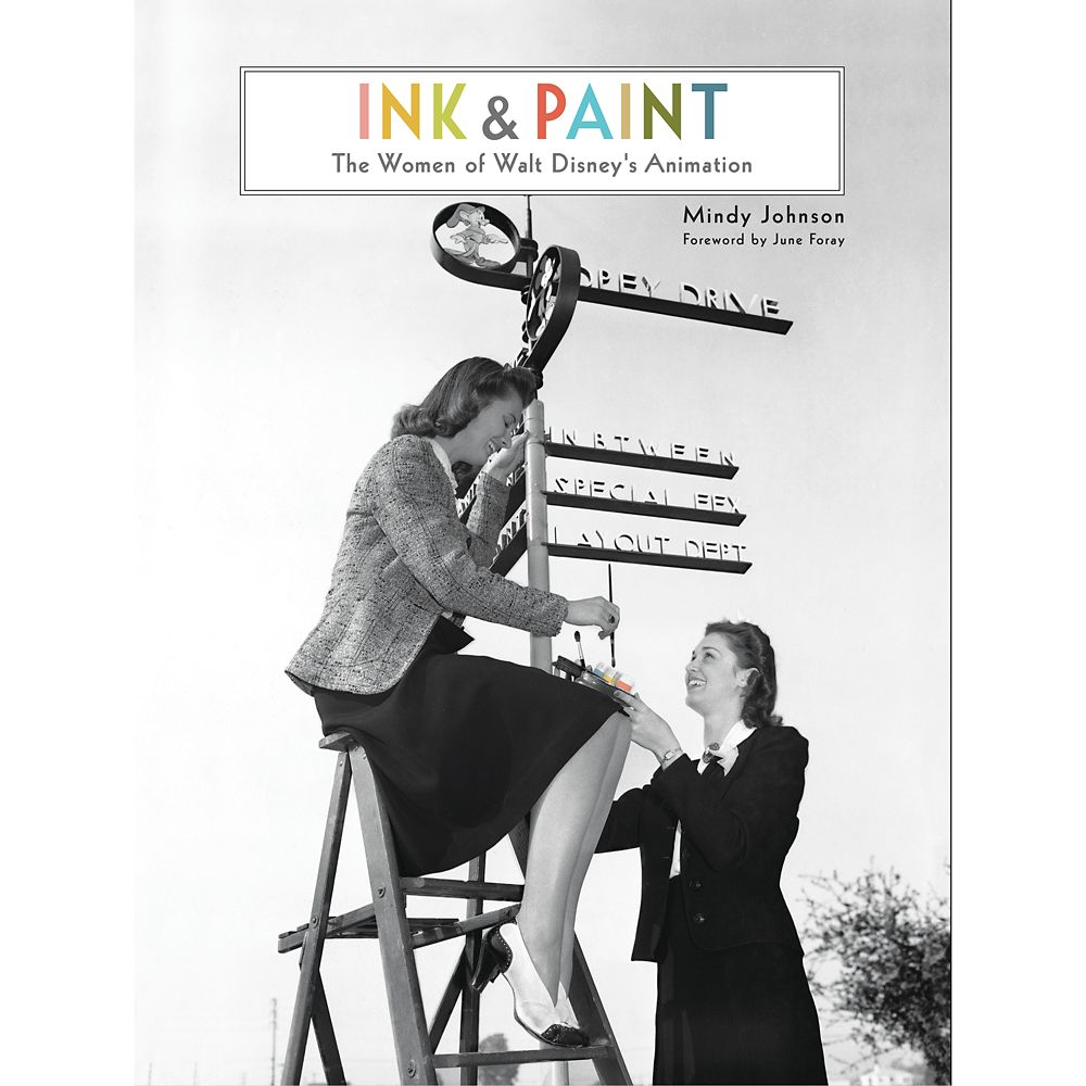 Ink & Paint: The Women of Walt Disney's Animation Book