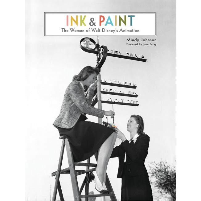 Ink & Paint: The Women of Walt Disney's Animation Book