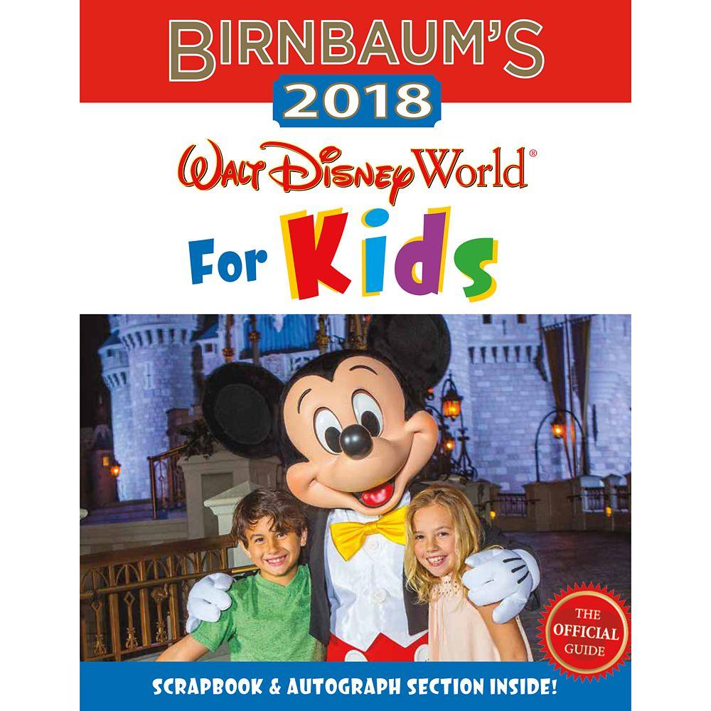 Birnbaum's 2018 Walt Disney World For Kids