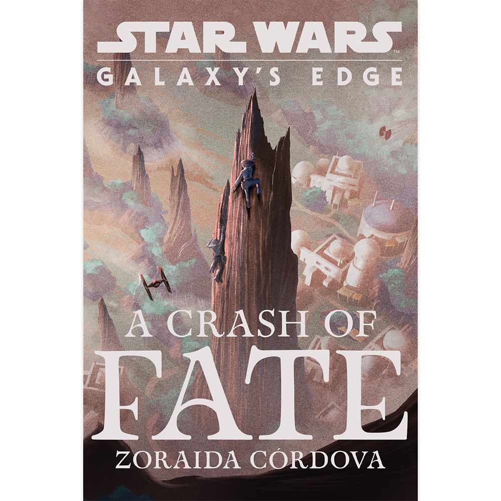 Star Wars: Galaxy's Edge A Crash of Fate Book
