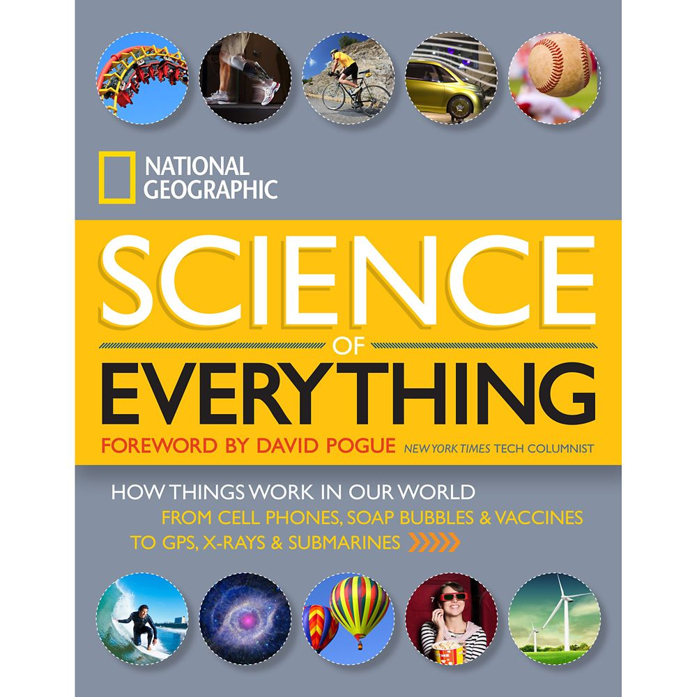 The Science of Everything: How Things Work in Our World Book – National Geographic