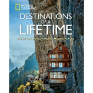 Destinations of a Lifetime: 225 of the World's Most Amazing Places Book – National Geographic