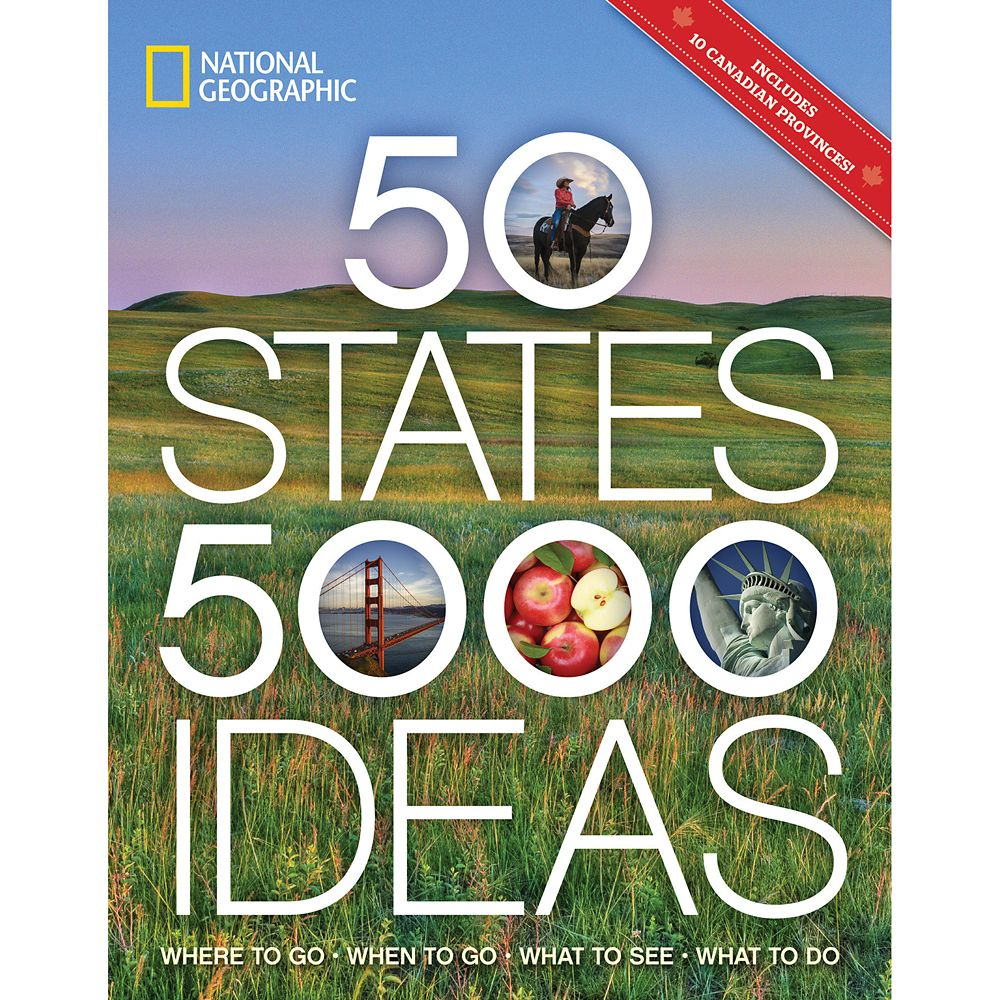 50 States, 5,000 Ideas: Where to Go, When to Go, What to See, What to Do Book – National Geographic