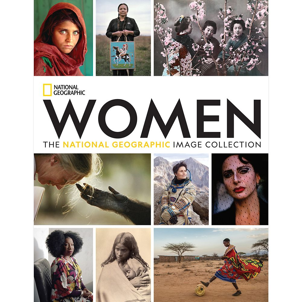 Women: The National Geographic Image Collection Book – National Geographic
