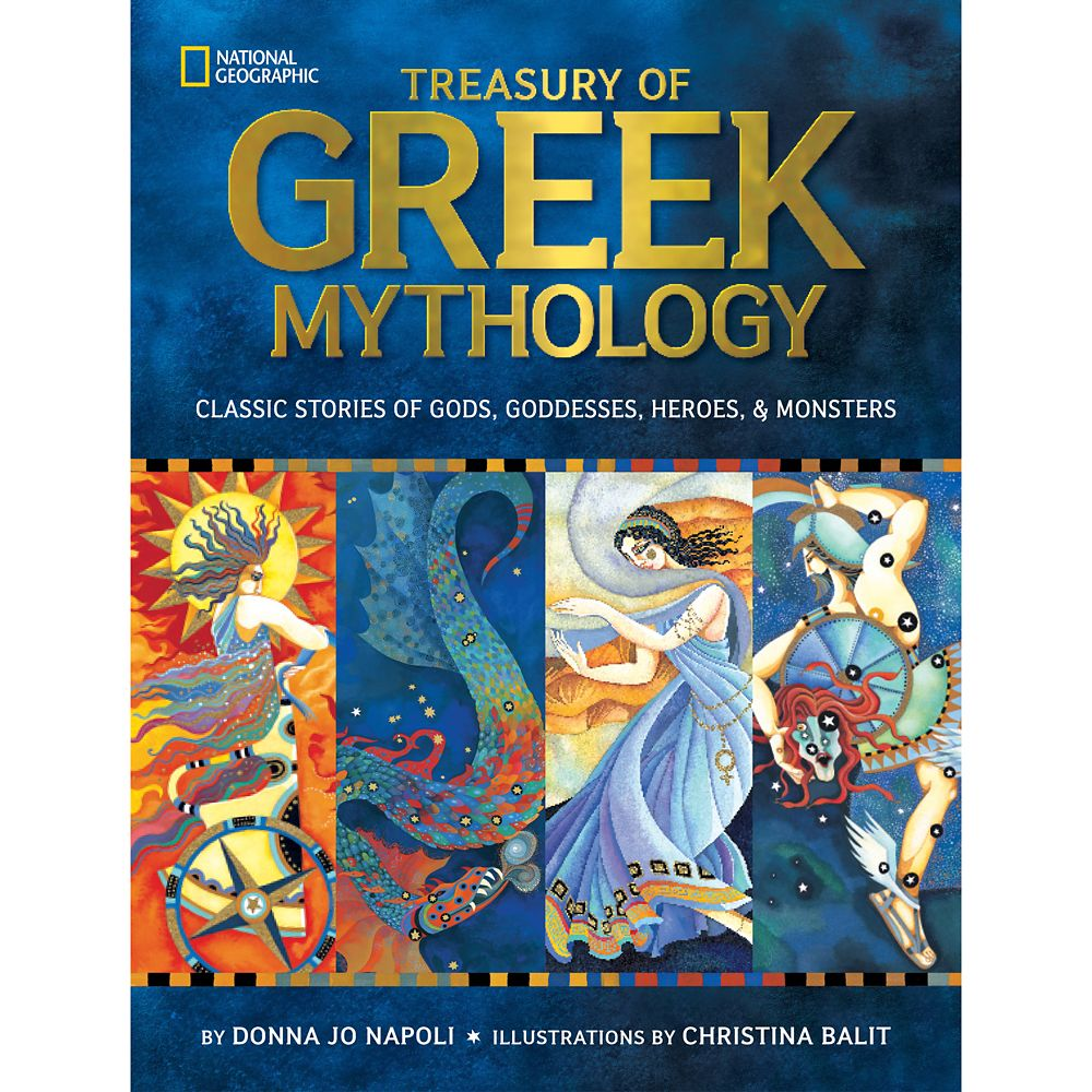 Treasury of Greek Mythology: Classic Stories of Gods, Goddesses, Heroes and Monsters Book – National Geographic