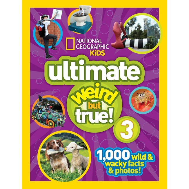 Ultimate Weird but True! Book Volume 3 – National Geographic