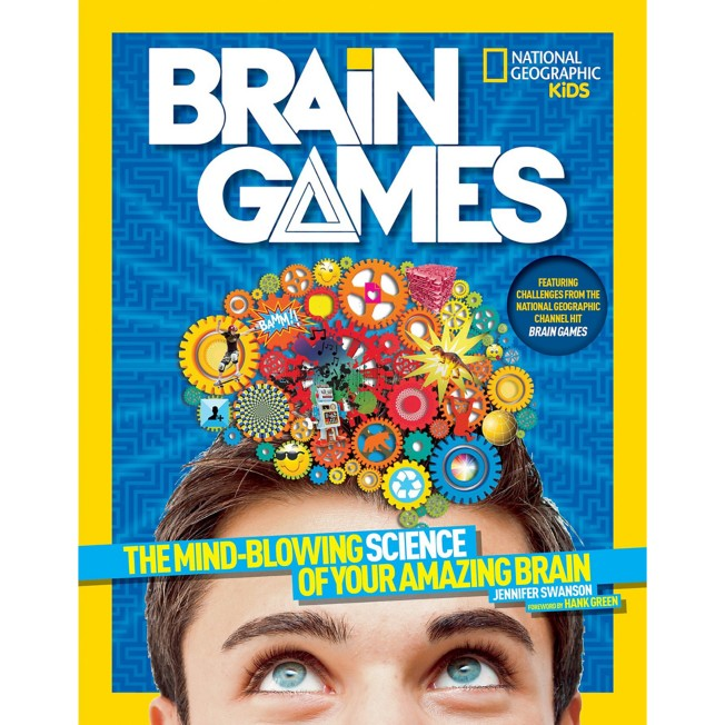 Brain Games: The Mind-Blowing Science of Your Amazing Brain Book – National Geographic