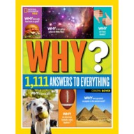 Why? 1,111 Answers to Everything Book – National Geographic