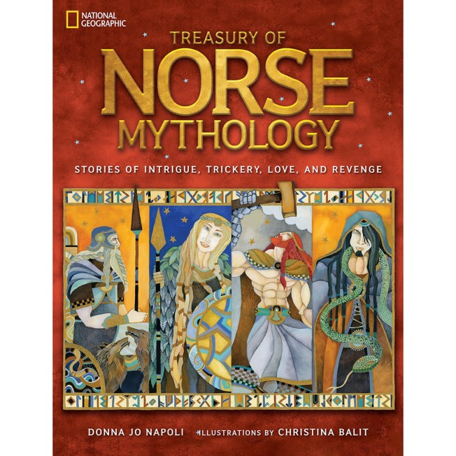 Treasury of Norse Mythology: Stories of Intrigue, Trickery, Love, and Revenge Book – National Geographic