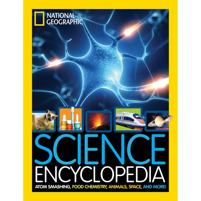 Science Encyclopedia: Atom Smashing, Food Chemistry, Animals, Space, and More! Book – National Geographic
