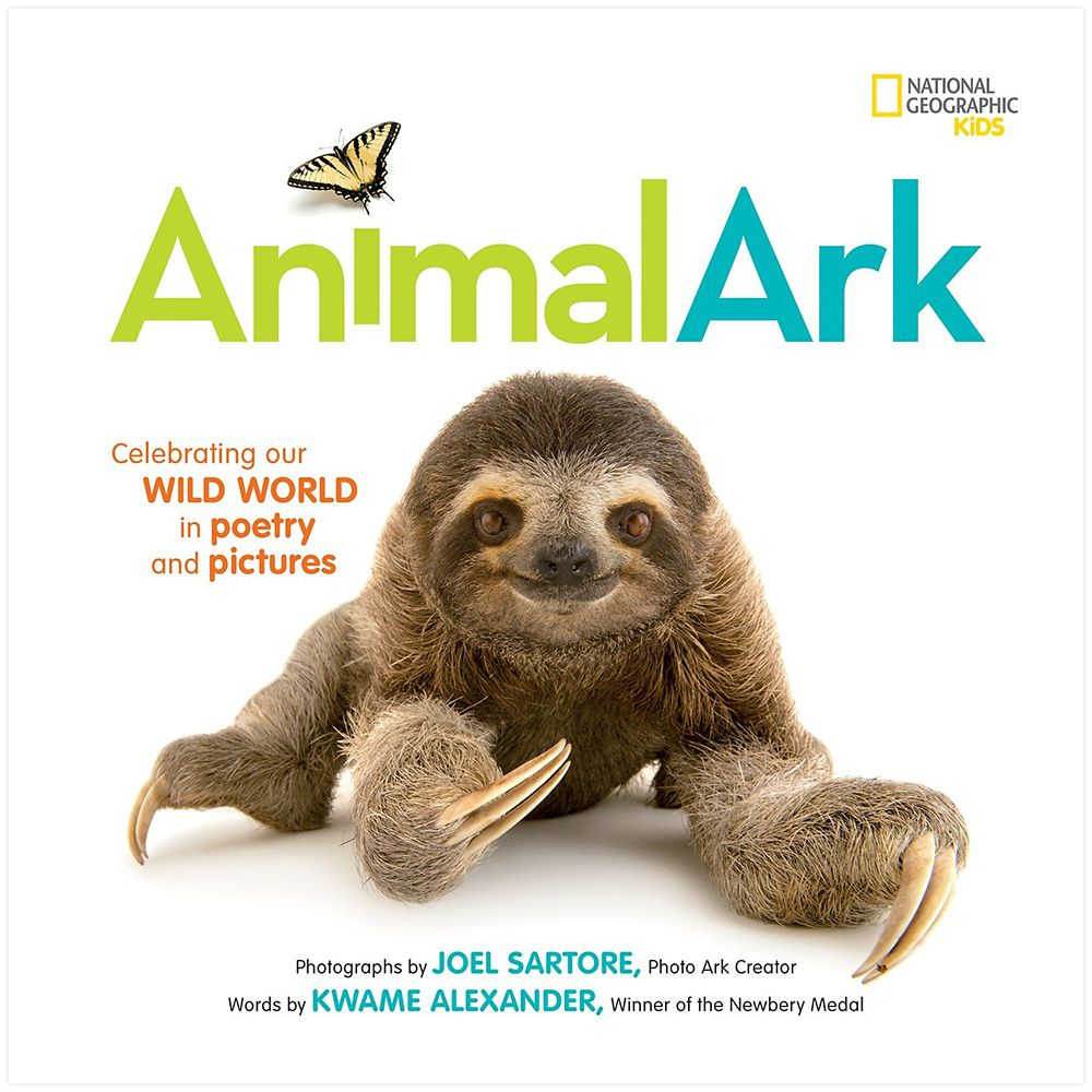 Animal Ark: Celebrating our Wild World in Poetry and Pictures Book – National Geographic
