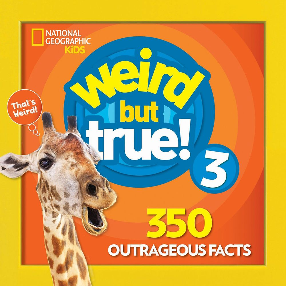 Weird but True! Volume 3 Book – National Geographic