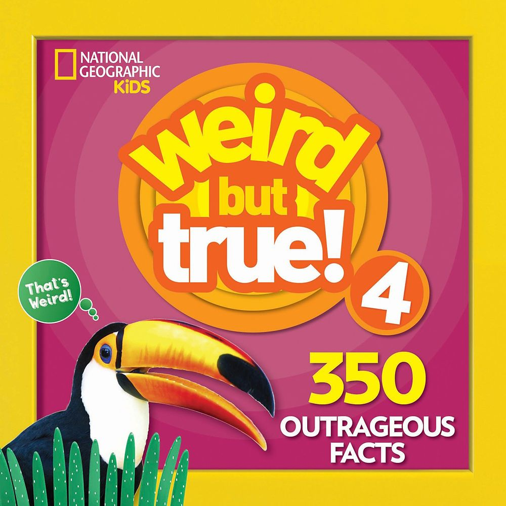 Weird but True! Volume 4 Book – National Geographic