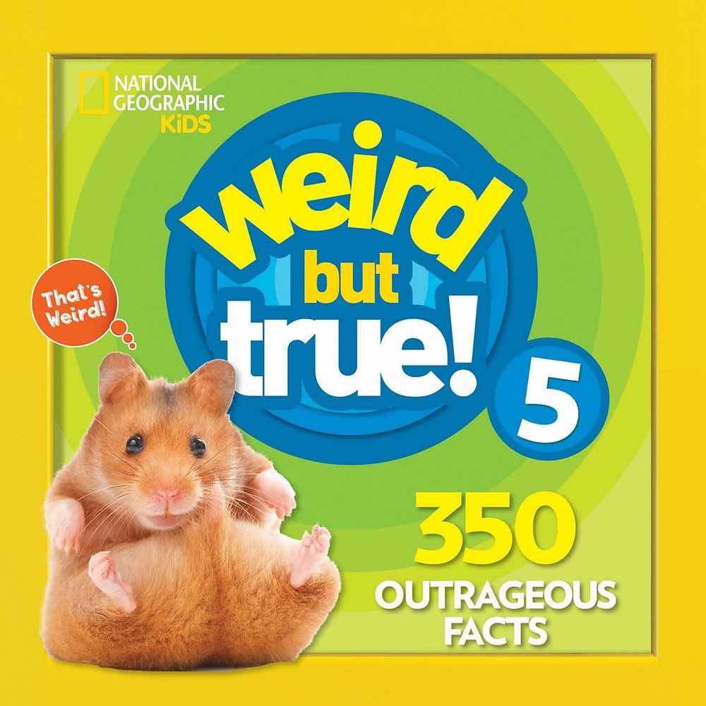 Weird but True! Volume 5 Book – National Geographic