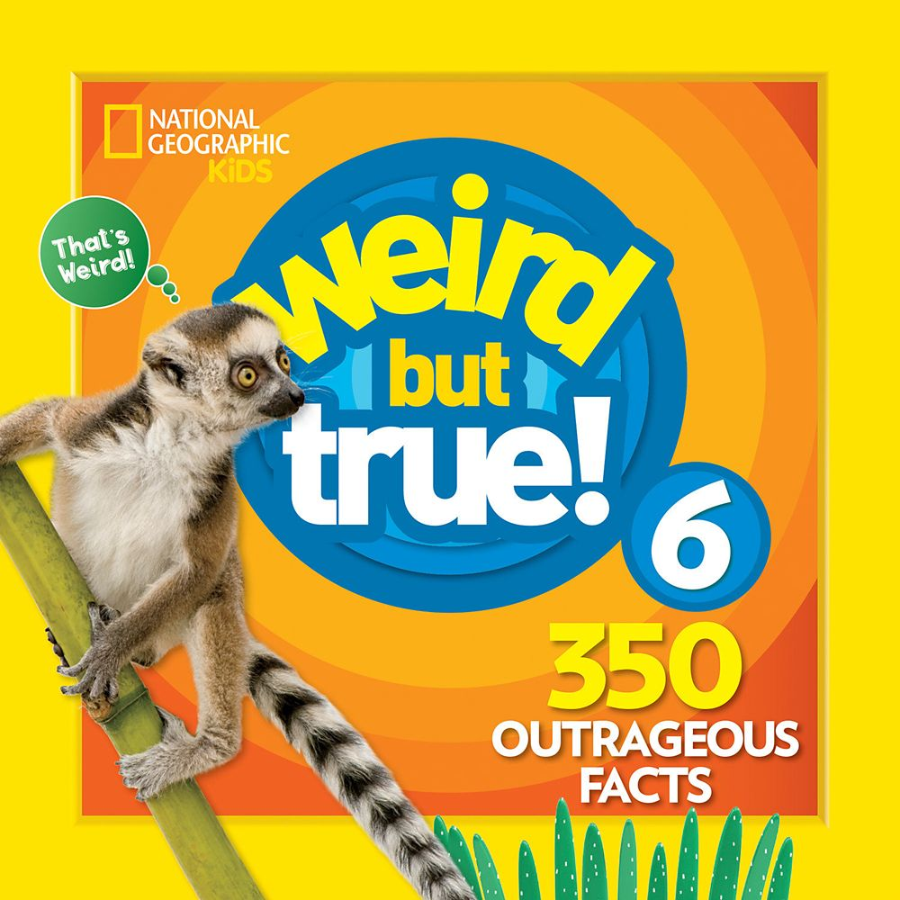 Weird but True! Volume 6 Book – National Geographic