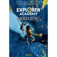Explorer Academy: The Nebula Secret Book – Hardcover Edition – National Geographic