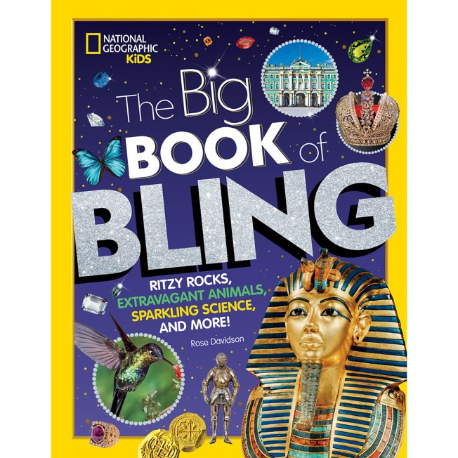 The Big Book of Bling – National Geographic