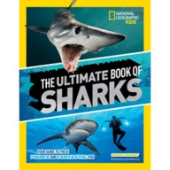 The Ultimate Book of Sharks –National Geographic