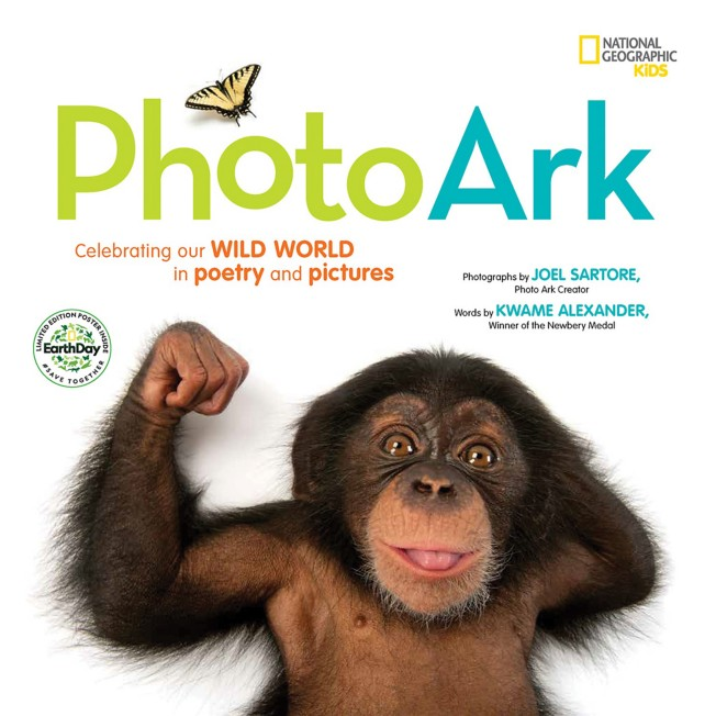 National Geographic Kids Photo Ark Limited Earth Day Edition: Celebrating Our Wild World in Poetry and Pictures Book