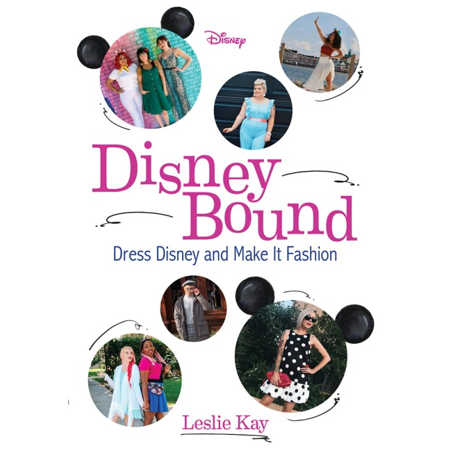 DisneyBound:Dress Disney and Make It Fashion Book