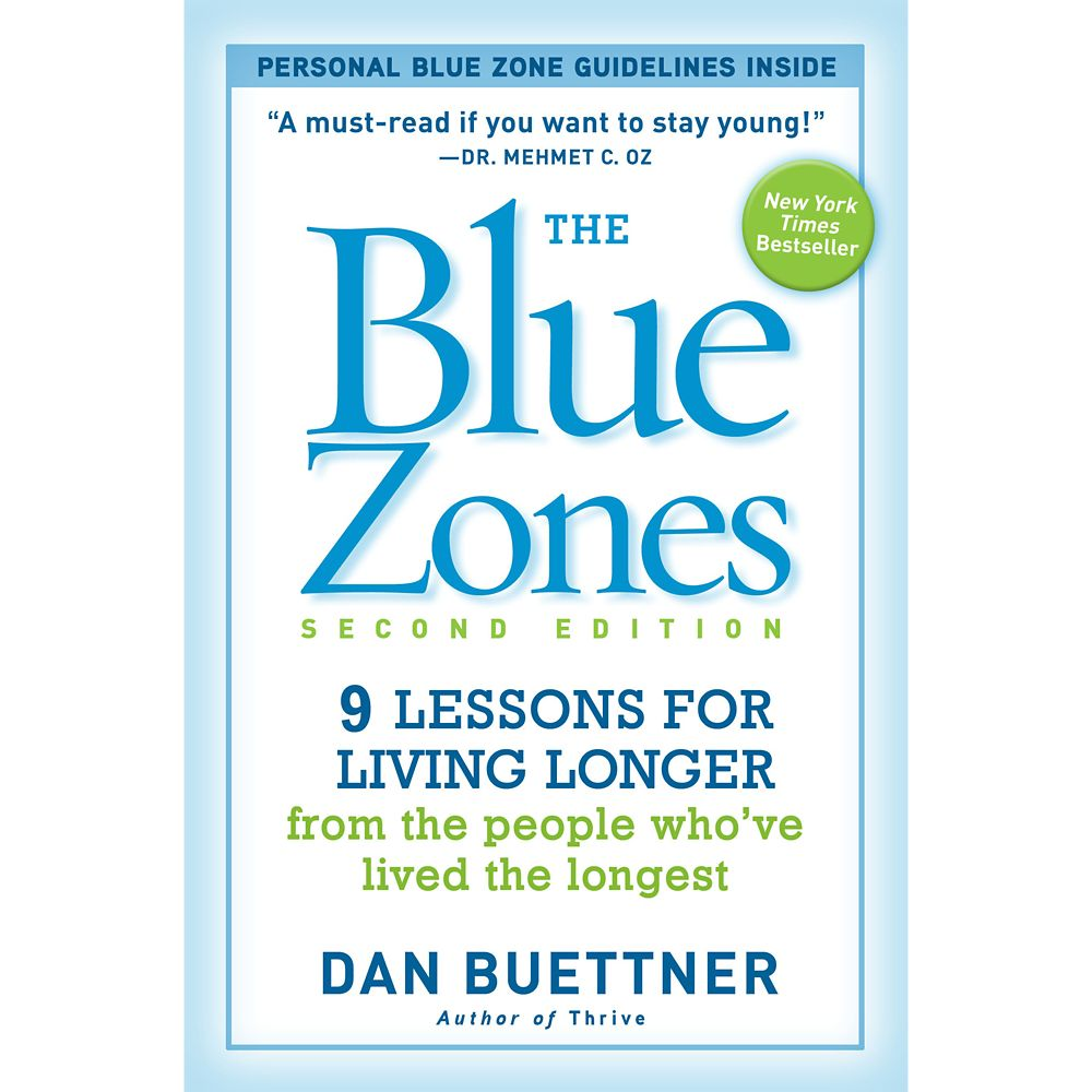 The Blue Zones, Second Edition: 9 Lessons for Living Longer Book – National Geographic