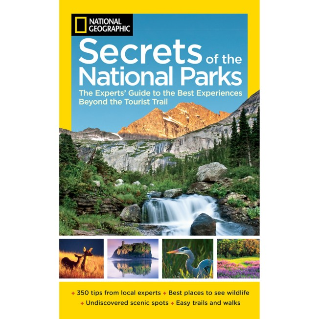 National Geographic Secrets of the National Parks Book