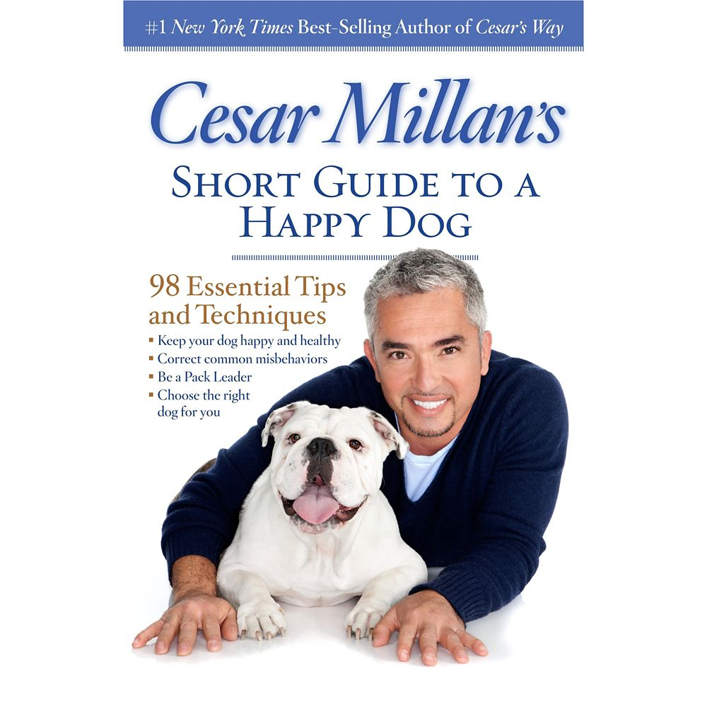 Cesar Millan's Short Guide to a Happy DogBook – National Geographic