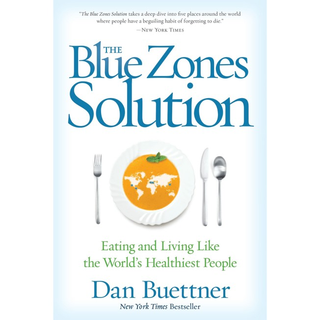 The Blue Zones Solution: Eating and Living Like the World's Healthiest People Book – National Geographic