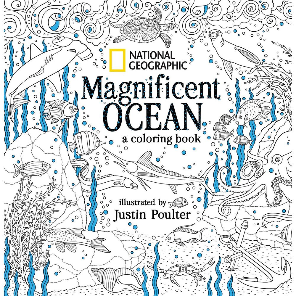 Magnificent Ocean: A Coloring Book – National Geographic