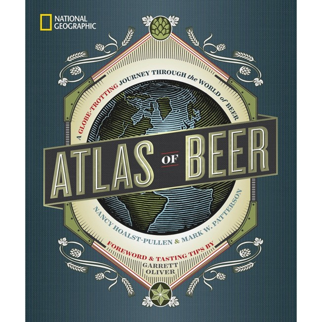Atlas of Beer: A Globe-Trotting Journey Through the World of Beer Book – National Geographic