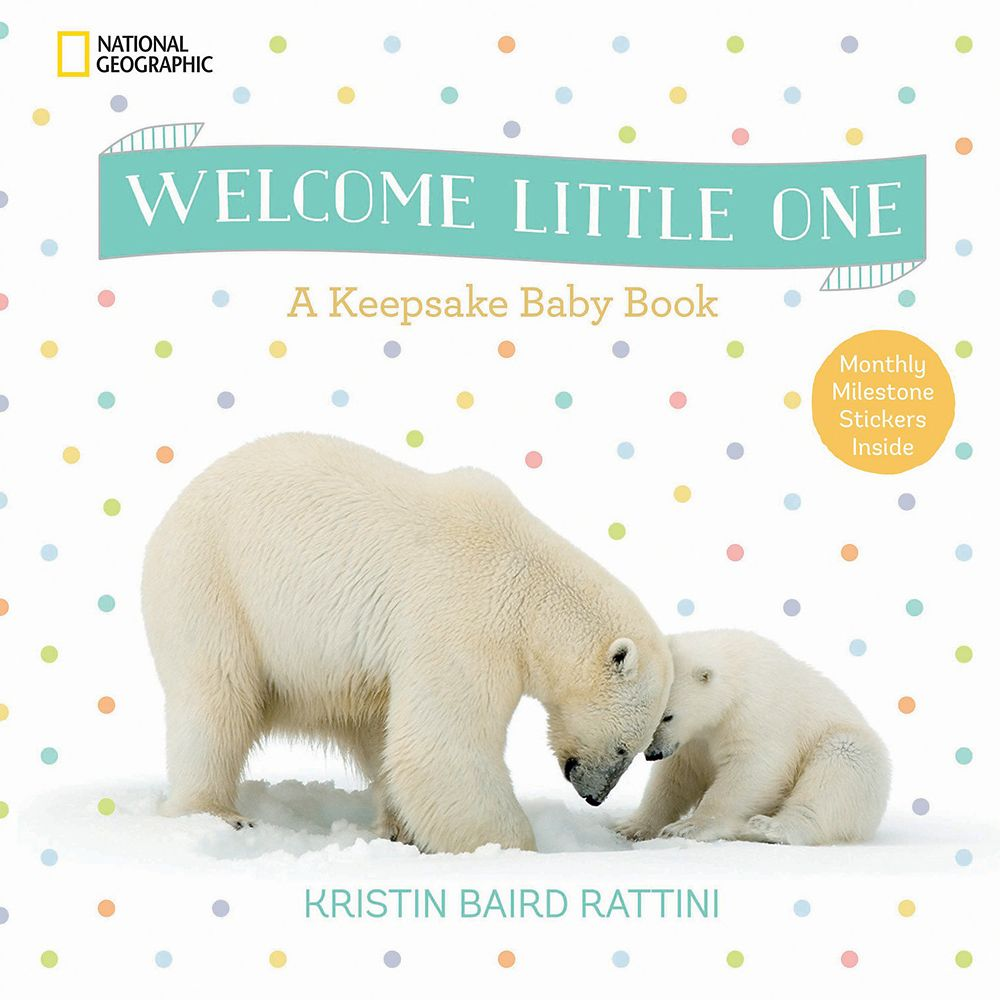 Welcome Little One: A Keepsake Baby Book – National Geographic