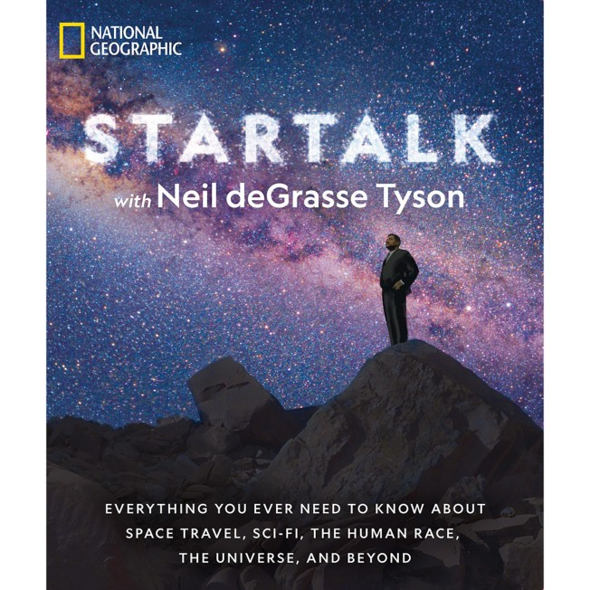 Startalk: Everything You Ever Need to Know about Space Travel, Sci-Fi, the Human Race, the Universe, and Beyond Book – National Geographic