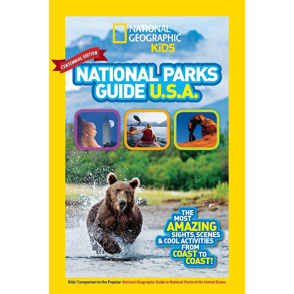 National Geographic Kids National Parks Guide USA Centennial Edition Book