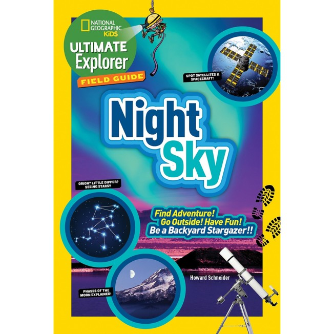Kids Ultimate Explorer Field Guide: Night Sky Book – National Geographic
