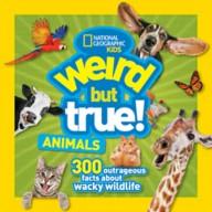Weird But True Animals Book – National Geographic