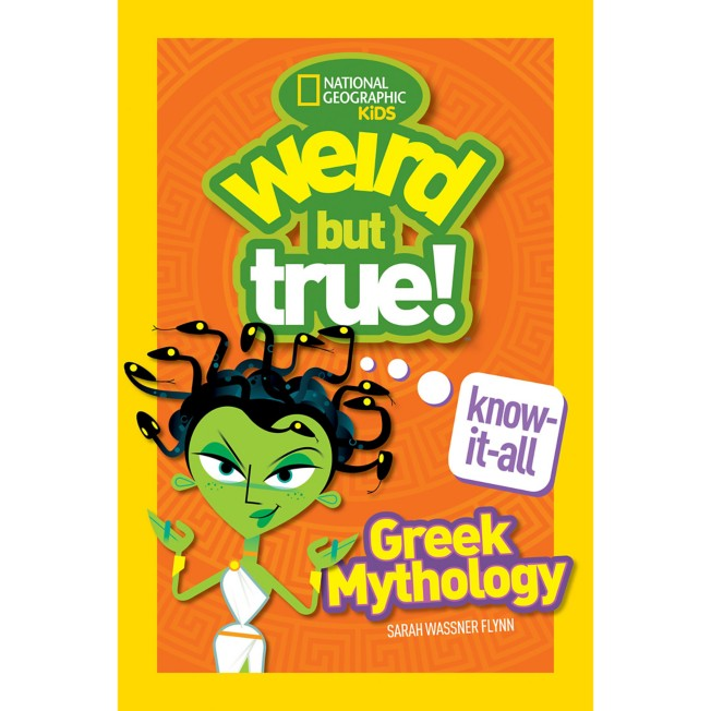 Weird But True Know-It-All: Greek Mythology Book – National Geographic