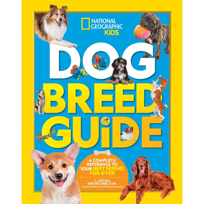 Dog Breed Guide: A Complete Reference to Your Best Friend Furr-Ever Book – National Geographic