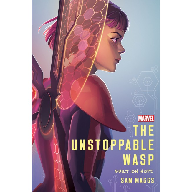 The Unstoppable Wasp: Built on Hope Book